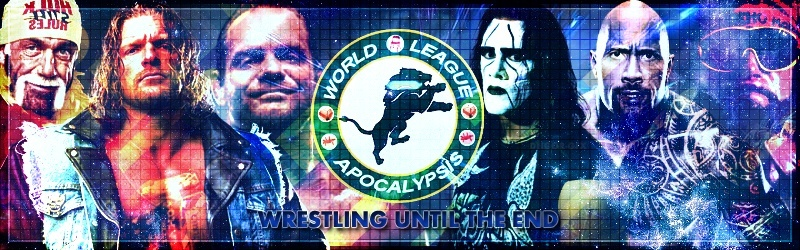 WLA® Wrestling l Until de The End