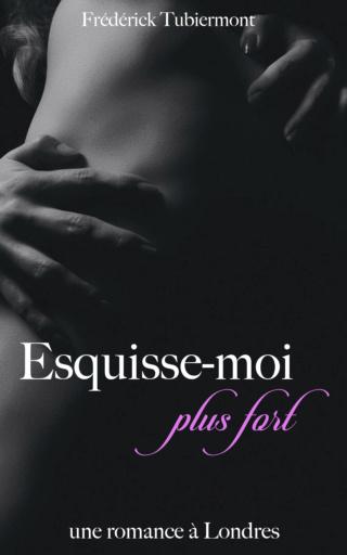 TUBIERMONT Frédérick: Esquisse-moi (plus fort). Esquis12