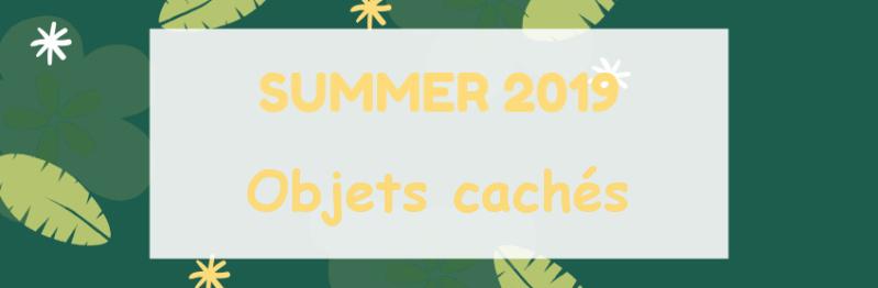 [Summer 2019]Objets cachés Banniz16
