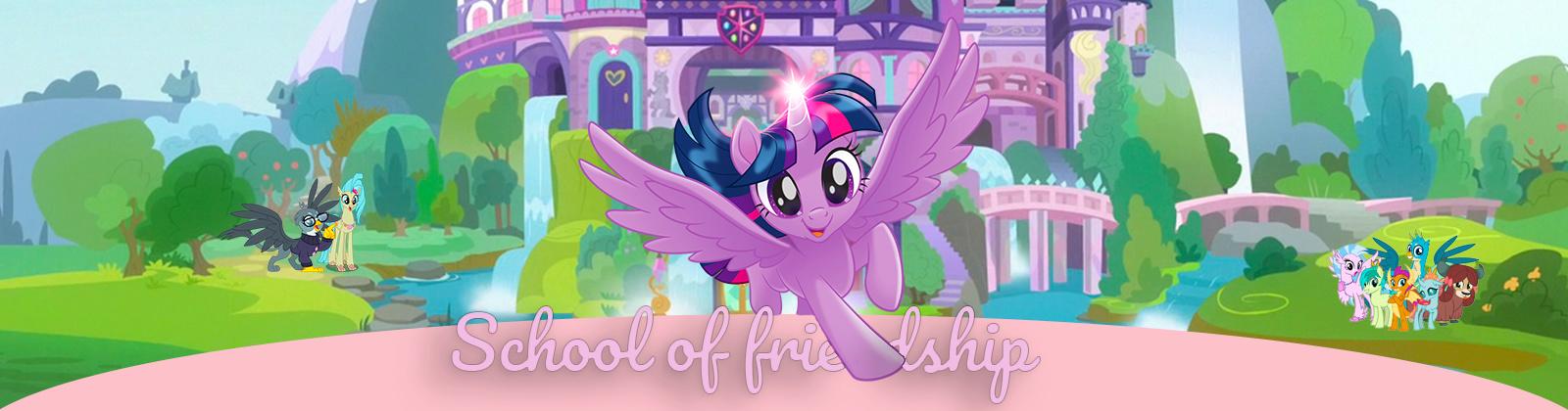 Equestria : School of Friendship