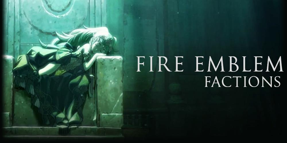 Fire Emblem Factions