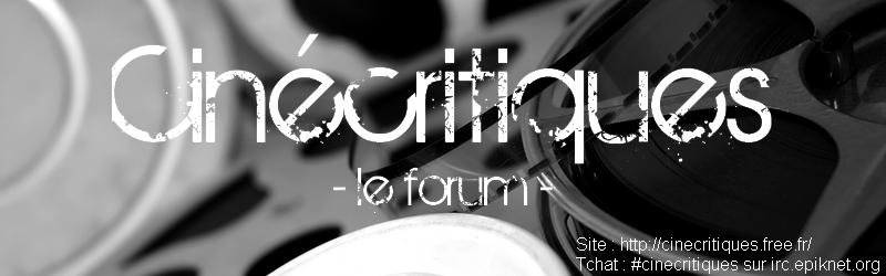 Forum du site CinéCritiques