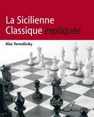La sicilienne Classique expliquée _ Alex Yermolinsky Image010