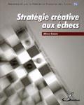 Stratégie Créative aux Echecs _ Alfonso Romero Holmes Scae10