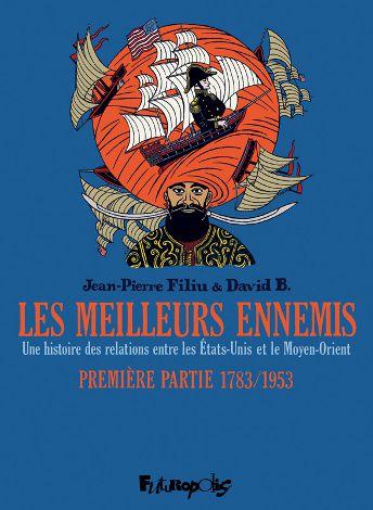 Les Meilleurs Ennemis de Jean-Pierre Filiu et David B. 2008_b10