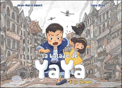 La Balade de Yaya de Jean-Marie Omont et Golo Zhao 97823302