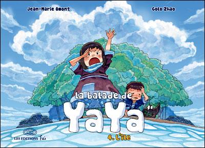 La Balade de Yaya de Jean-Marie Omont et Golo Zhao 97823304