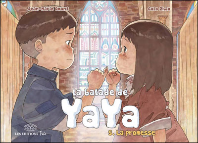 La Balade de Yaya de Jean-Marie Omont et Golo Zhao 97823305