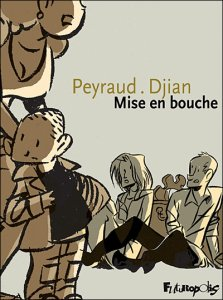 Mise en bouche de Peyraud et Djian Miseen12
