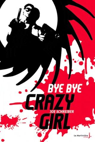 [Schreiber, Joe] Bye bye crazy girl Bye-by10