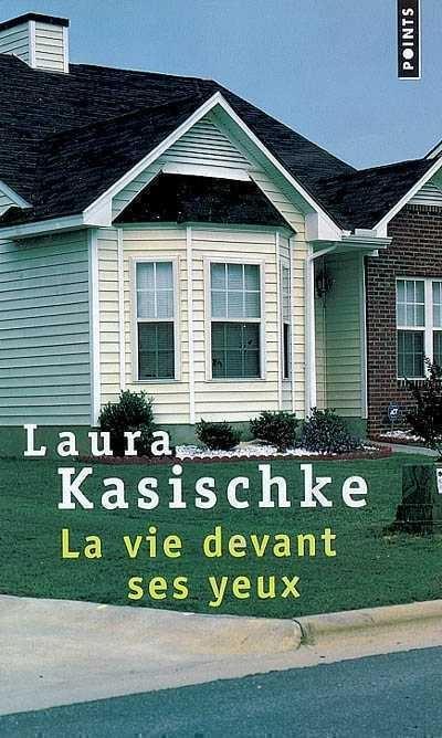 La vie devant ses yeux - Laura Kasischke Kasisc11