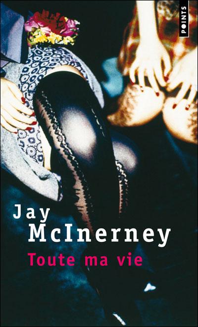 Toute ma vie - Jay McInerney Toutem10