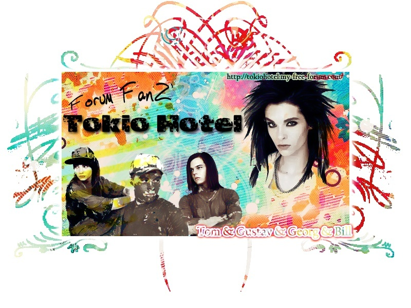 Forum Fan'z Tokio Hotel