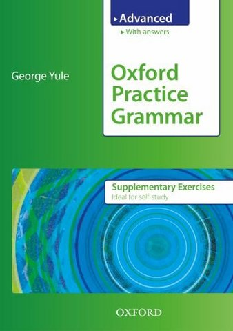 Oxford Practice Grammar: Supplementary Exercises with Key Advanced level 00156510
