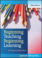 Beginning Teaching, Beginning Learning: in Primary Education, Third Edition 03352210
