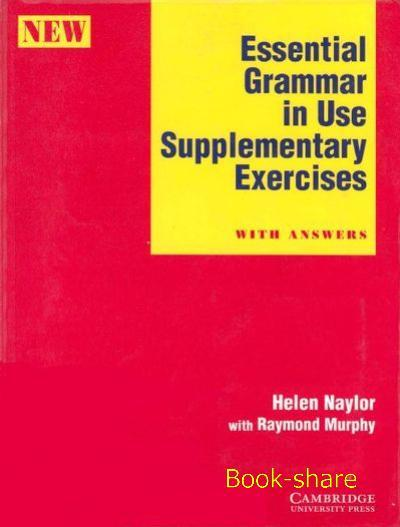 Essential Grammar in Use Supplementary Exercises With key 05214610