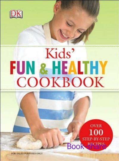 Kids fun and healthy cookbook 07566210