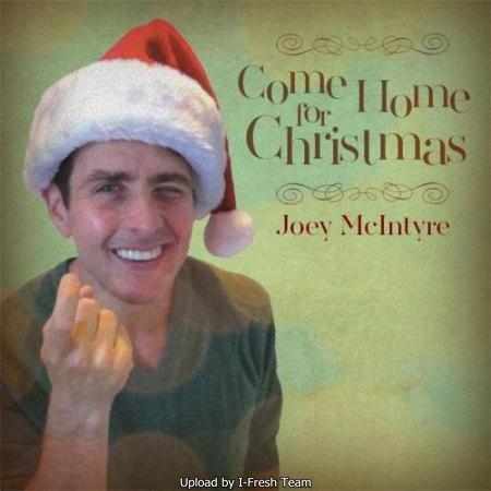 Joey McIntyre - Come Home for Christmas 2011 0fe30410