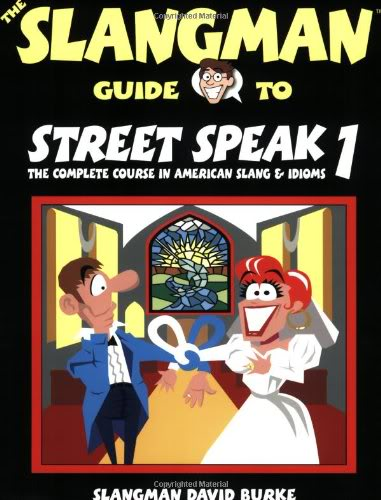 The Slangman Guide to Street Speak 1: The Complete Course in American Slang & Idioms (Audio)  1-138110