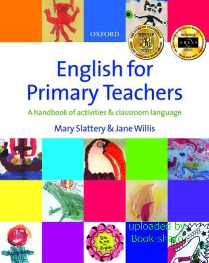 English for Primary Teachers: A handbook of activities and classroom language 45263210