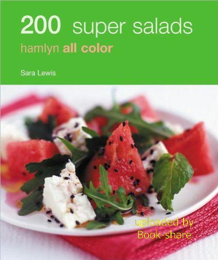 200 Super Salads: Hamlyn All Color 47723210