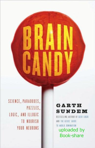 Science, Paradoxes, Puzzles, Logic, and Illogic to Nourish Your Neurons 978da310