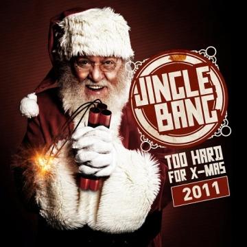 VA - Jingle Bang 2011: Too Hard For X-Mas 2011 D455a310