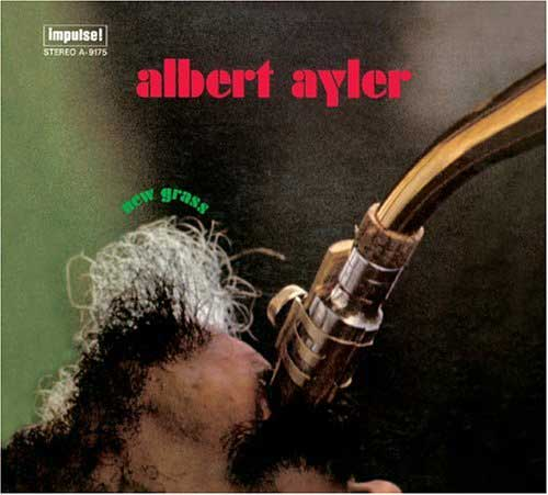 Albert Ayler : New Grass (1969) Newgra10