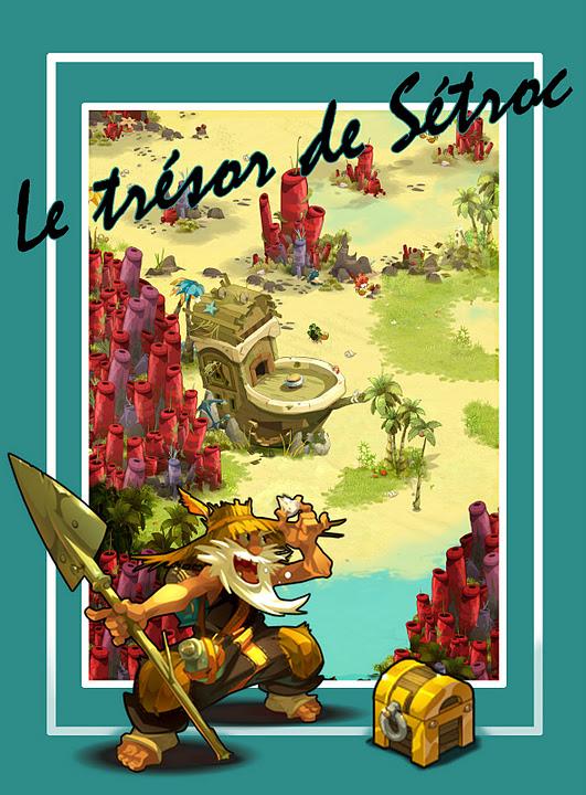 [Event] Le trésor de Sétroc. Affich11
