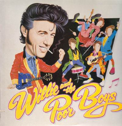 #162 These Arms Of Mine - Willie & The Poor Boys (30 avril 2012) Willie10