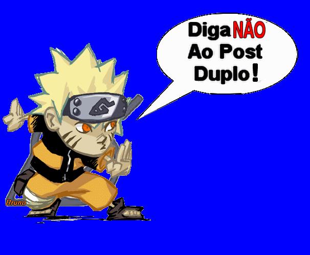 Nao ao post duplo! Naruto11
