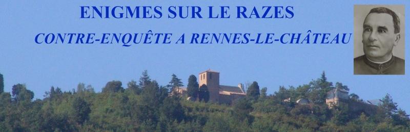 Enigmes sur le Razès - Rennes-le-Château