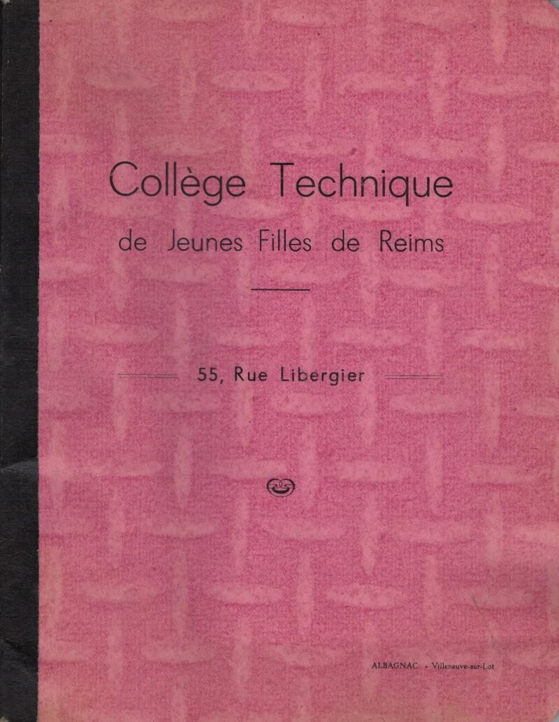 Collège Technique Libergier - REIMS Cahier10