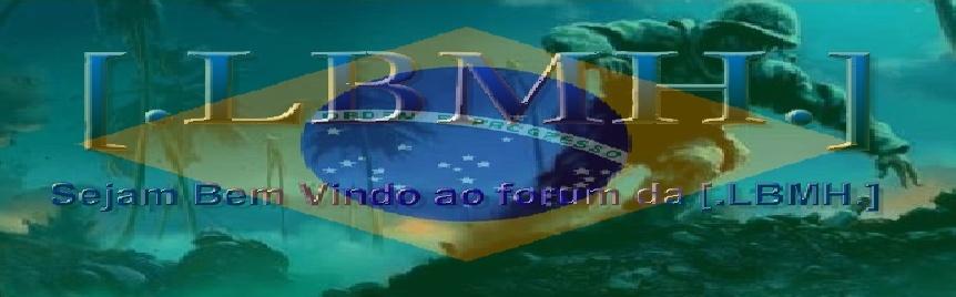 [.LBMH.] - Liga Brasileira de Medal Of Honor