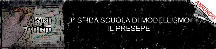 """3° """"Sfida Scuola di Modellismo"""" - Il Presepe - Lista partecipanti Nuovo-11"""