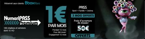 Bbox Fibre: bouquet NumeriPASS Premium pour 1€/mois - Page 2 13325910