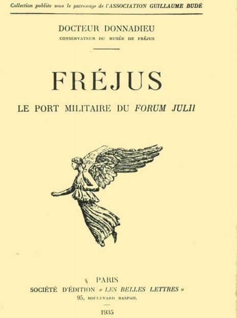 FREJUS - Le port militaire de Forum julii Livre_10