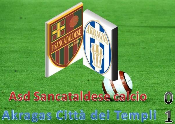 Campionato 12° Giornata: Sancataldese - Akragas 0-1 Sanakr10