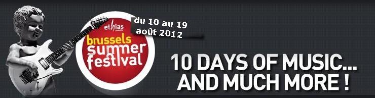 BRUSSELS SUMMER FESTIVAL - Bruxelles (Be) du 10 au 19 août - AVEC BENABAR le 11 août. Brusse11