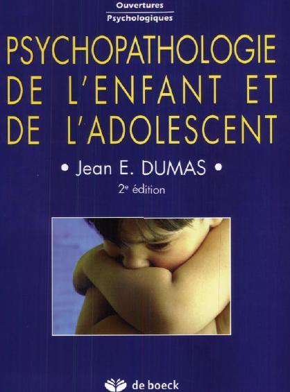 Psychopathologie de l'enfant et de l'adolescent édition de boeck en Exclusivité pour Pédiatrie DZ Sy_ado10