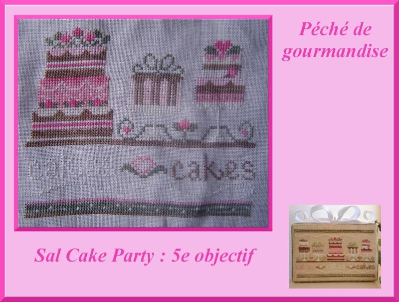 5e objectif du SAL Cake Party  Salcak10