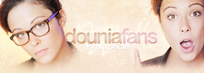 Dounia Fans | Forum Officiel