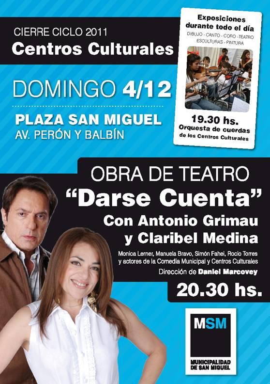 """gratis - Obra teatral """"Darse Cuenta"""" -con Claribel Medina y Antonio Grimau- Gratis en la Plaza de San Miguel  50114"""