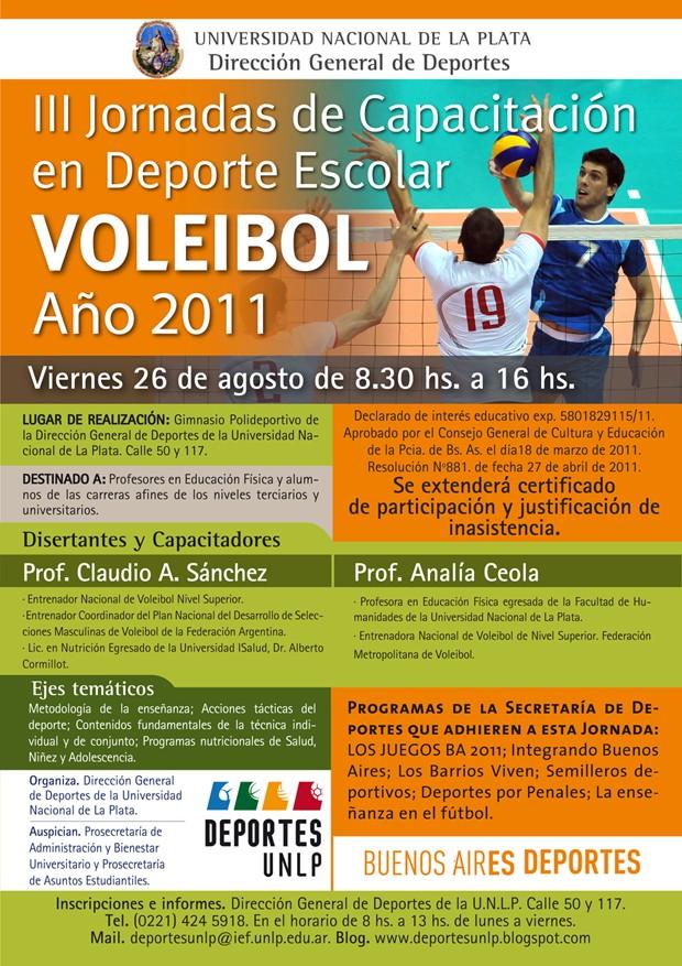 III Jornadas de Capacitación en Deporte Escolar. VOLEIBOL. Año 2011. UNLP. Voley10