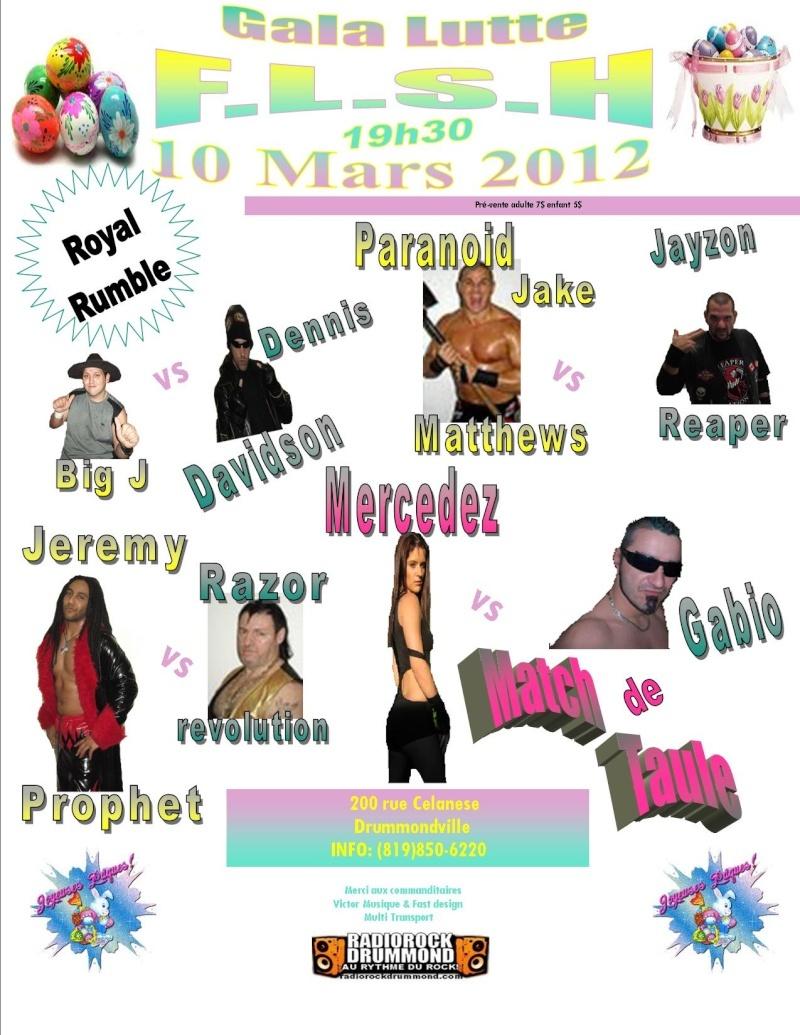 GALA DE LUTTE FLSH 10 MARS  2012 200 rue Celanese Drummondville Salle de l'église Sainte-Thérèse Poster10