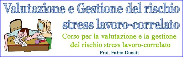 2011-10-06: Valutare e Gestire il Rischio Stress Lavoro-Correlato Rischi10