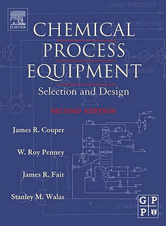 Chemical Process Equipment Selection and Design 2nd ed. by R. Couper, W. Penney, R. Fair and M. Walas Chemic14