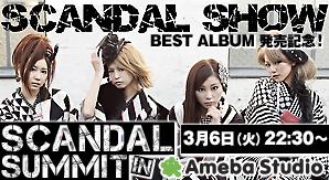 SCANDAL SUMMIT in Ameba Studio O0298010