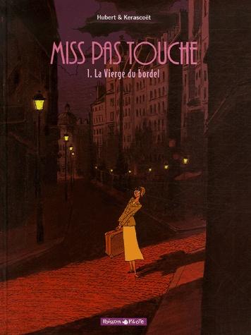 Miss Pas Touche - Série [Kerascoët, Hubert] Miss_p10