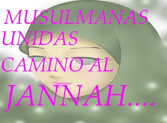 MUSULMANAS UNIDAS CAMINO AL JANNAH